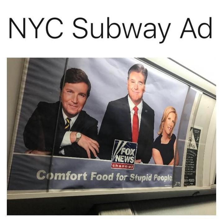 Fox news-comfort food for stupid people