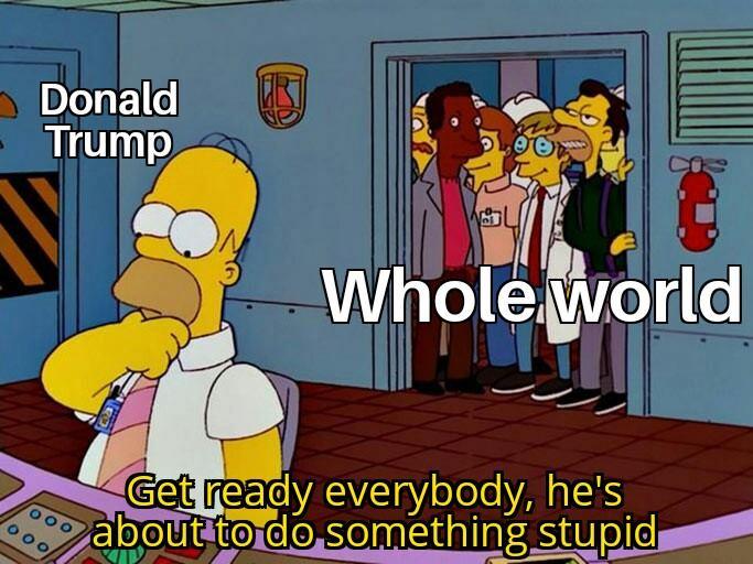 Trump's stupidity
