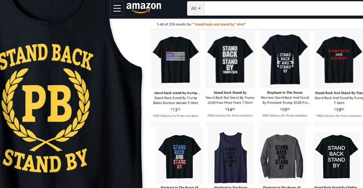 Proud Boys Merchandise With Trump's 'Stand Back, Stand By' Quote Being Sold on Amazon Following Debate